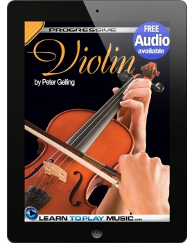 Violin Lessons - Teach Yourself How to Play Violin (Free Audio Available)
