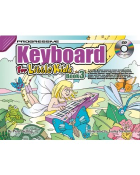 Progressive Keyboard for Little Kids - Book 3 - How to Play Keyboard for Kids