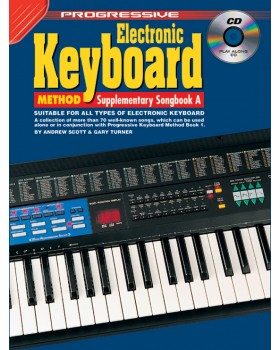 Progressive Electronic Keyboard Method - Supplementary Songbook A - Teach Yourself How to Play Keyboard