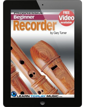 Recorder Lessons for Beginners - Teach Yourself How to Play the Recorder (Free Video Available)