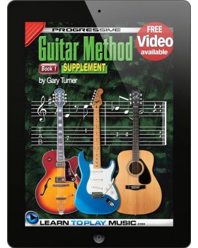 Progressive Guitar Method - Book 1 Supplement - Teach Yourself How to Play Guitar (Free Video Available)
