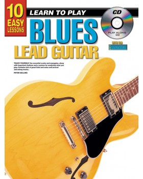 10 Easy Lessons - Learn To Play Blues Lead Guitar - Teach Yourself How to Play Guitar