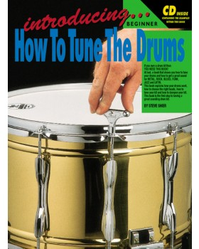 Introducing How To Tune The Drums - Teach Yourself How to Play Drums