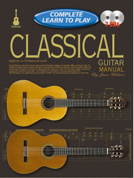 progressive complete learn to play classical guitar manual. Black Bedroom Furniture Sets. Home Design Ideas