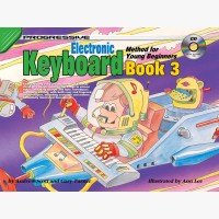 Progressive Electronic Keyboard Method for Young Beginners - Book 3