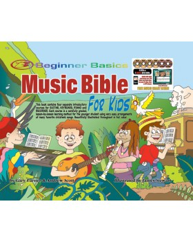 Beginner Basics Music Bible for Kids - Teach Your Child to Play Guitar, Keyboard, Piano and Recorder