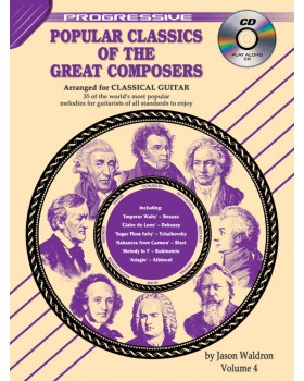 Progressive Popular Classics of the Great Composers - Volume 4 - Teach Yourself How to Play Classical Guitar