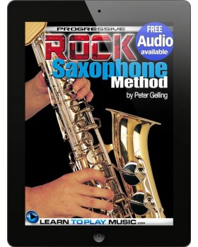 Rock Saxophone Lessons for Beginners - Teach Yourself How to Play Saxophone (Free Audio Available)