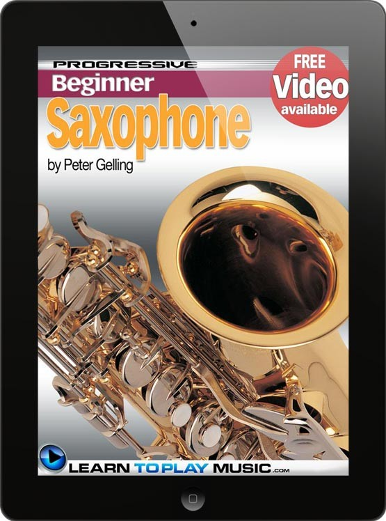 how to play a saxaphone for bigginers