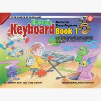Progressive Electronic Keyboard Method for Young Beginners - Book 1