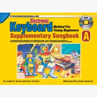 Progressive Electronic Keyboard Method for Young Beginners - Supplementary Songbook A