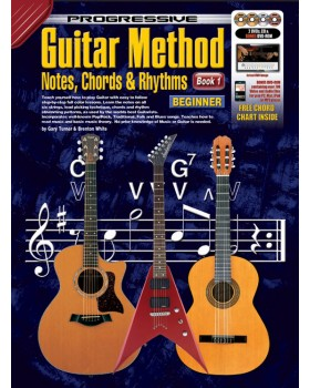 Progressive Guitar Method - Book 1 - Notes, Chords and Rhythms - Teach Yourself How to Play Guitar