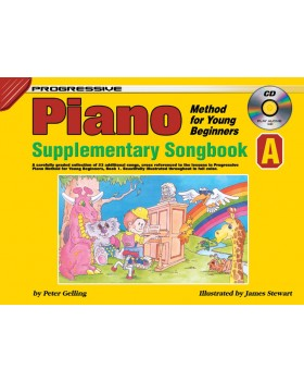 Progressive Piano Method for Young Beginners - Supplementary Songbook A - How to Play Piano for Kids