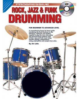 Progressive Rock, Jazz And Funk Drumming - Teach Yourself How to Play Drums