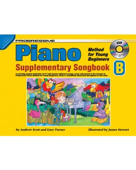 Progressive Piano Method for Young Beginners - Supplementary Songbook B - How to Play Piano for Kids
