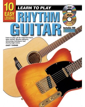 10 Easy Lessons - Learn To Play Rhythm Guitar - Teach Yourself How to Play Guitar