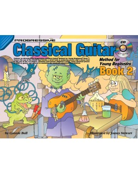 Progressive Classical Guitar Method for Young Beginners - Book 2 - How to Play Classical Guitar for Kids
