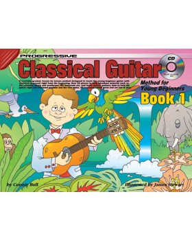 Progressive Classical Guitar Method for Young Beginners - Book 1 - How to Play Guitar for Kids