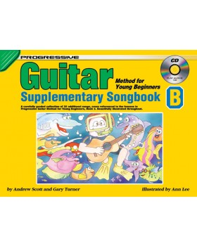 Progressive Guitar Method for Young Beginners - Supplementary Songbook B - How to Play Guitar for Kids