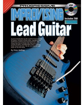 Progressive Improvising Lead Guitar - Teach Yourself How to Play Guitar