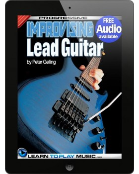 Improvising Lead Guitar Lessons - Teach Yourself How to Play Guitar (Free Audio Available)