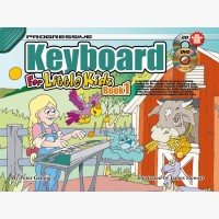 Progressive Keyboard for Little Kids - Book 1