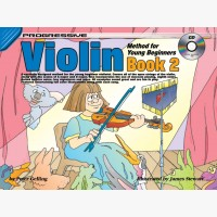 Progressive Violin Method for Young Beginners - Book 2