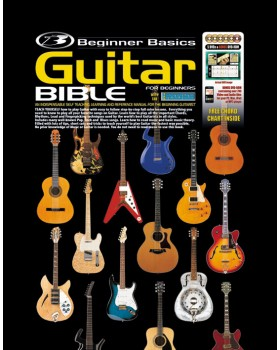 Beginner Basics Guitar Bible - Teach Yourself How to Play Guitar