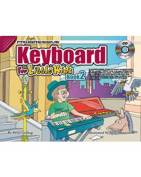 Progressive Keyboard for Little Kids - Book 2 - How to Play Keyboard for Kids