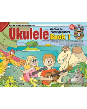 Progressive Ukulele Method for Young Beginners - Book 1 - How to Play Ukulele for Kids