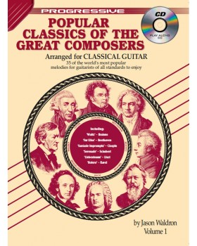 Progressive Popular Classics of the Great Composers - Volume 1 - Teach Yourself How to Play Classical Guitar Sheet Music