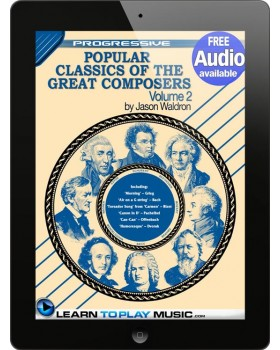 Popular Classics for Classical Guitar Volume 2 - Teach Yourself How to Play Classical Guitar Sheet Music (Free Audio Available)