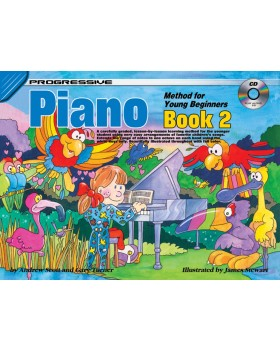 Progressive Piano Method for Young Beginners - Book 2 - How to Play Piano for Kids