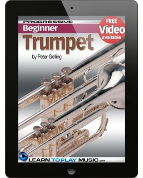 Trumpet Lessons for Beginners - Teach Yourself How to Play Trumpet (Free Video Available)