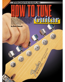 Progressive How to Tune the Guitar - Teach Yourself How to Play Guitar