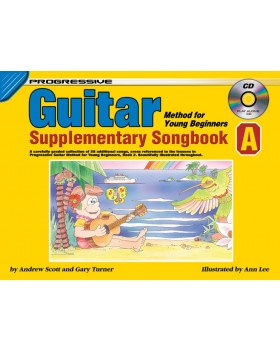 Progressive Guitar Method for Young Beginners - Supplementary Songbook A - How to Play Guitar for Kids