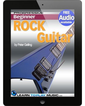 Rock Guitar Lessons for Beginners - Teach Yourself How to Play Guitar (Free Audio Available)