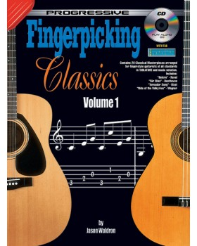 Progressive Fingerpicking Classics - Volume 1 - Teach Yourself How to Play Classical Guitar Sheet Music