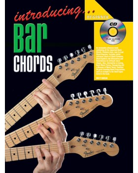 Introducing Bar Chords - Teach Yourself How to Play Guitar
