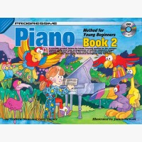 Progressive Piano Method for Young Beginners - Book 2
